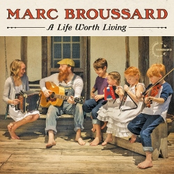 78265-2_MarcBroussard.LifeWorthLiving-updated (250x250)