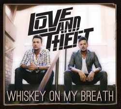 love-and-theft-album-preview-whiskey-on-my-breath-2015-full-cover (250x224)