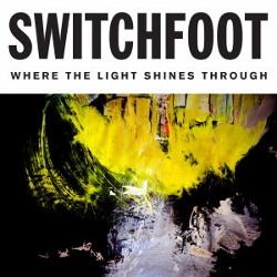 Switchfoot_Where_the_Light_Shines_Through (250x250)
